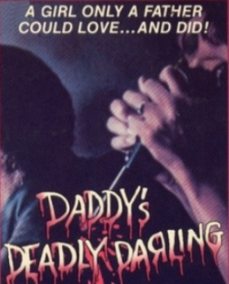 Daddy's Deadly Darling1